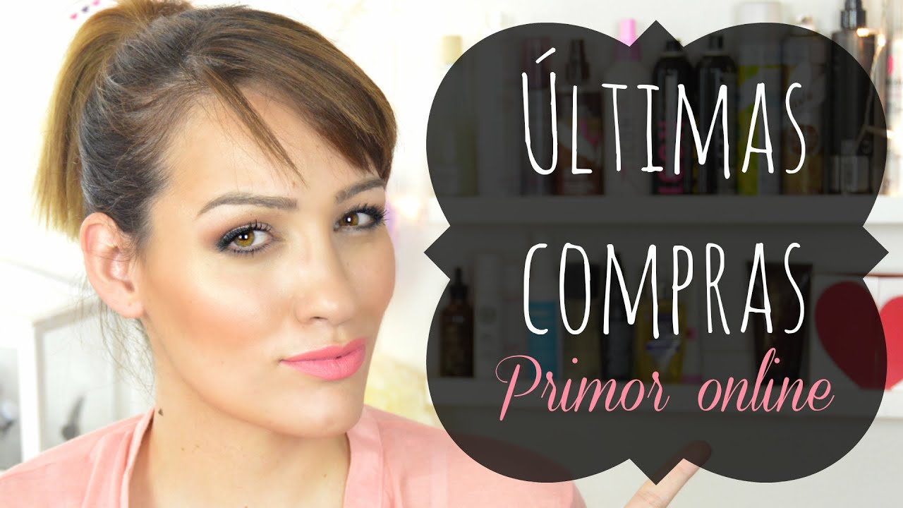 Últimas compras Primor online
