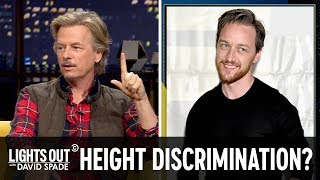 James McAvoy Is Sick Of Short Guy Discrimination (feat. Brad Williams) - Lights Out With David Spade