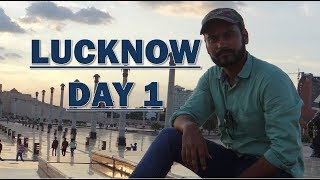 Lucknow Day 1 City of Nawabs