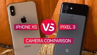 iPhone XS vs. Pixel 3 camera shootout