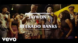 Jaywon   Gbadun (Official Video) Ft. Reekado Banks