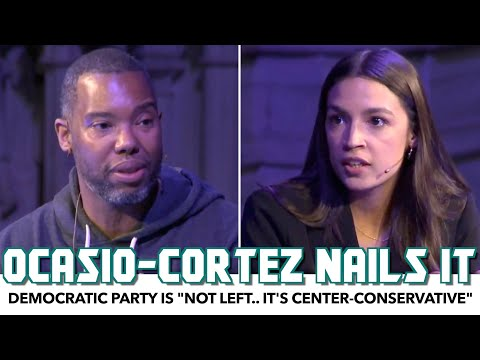 "AOC: The Democratic Party Is ""Not Left.. It's Center-Conservative"""