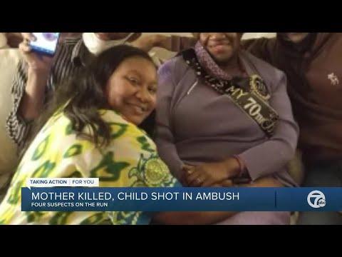 Mother killed, child shot in ambush in Detroit