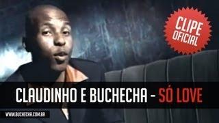 """Claudinho & Buchecha"" - Só Love"