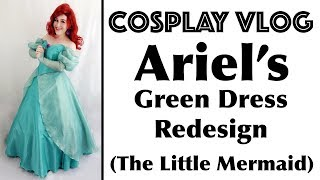 Cosplay Vlog: Ariels Green Dress / Disney Costume