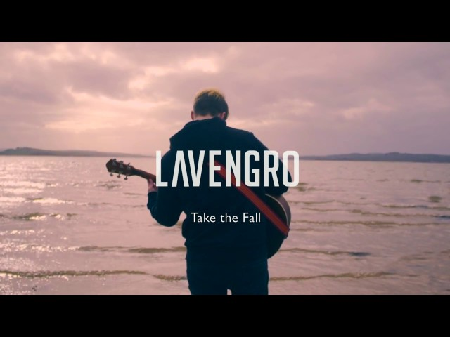 Take The Fall  - Lavengro