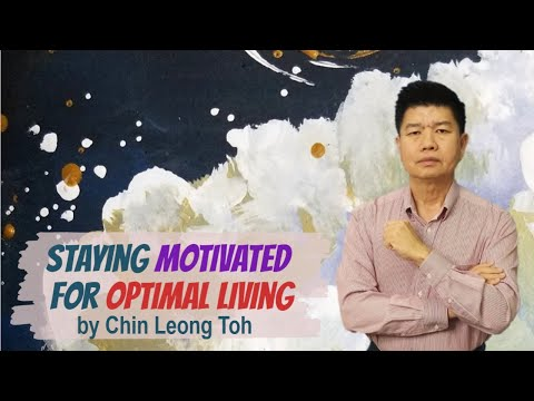 Stay Motivated for Optimal Living | Self-Improvement & Self-Growth (Optimal Lifestyle)