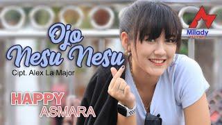 Download lagu Happy Asmara Ojo Nesu Nesu Mp3