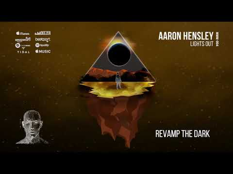 Aaron Hensley - Revamp the Dark (Original Mix)