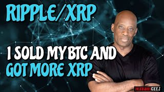XRP RIPPLE NEWS: I SOLD MY BTC AND GOT MORE XRP