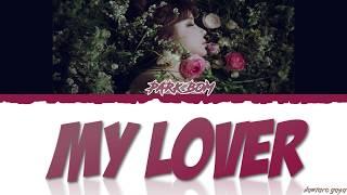 Park Bom (박봄) - 'MY LOVER' (내연인) Lyrics [Color Coded_Han_Rom_Eng]