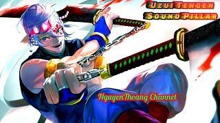 Tengen Uzui  - (Demon Slayer: Kimetsu no Yaiba) - Uzui Tengen - Âm Trụ | Kimetsu no Yaiba | NguyenThoang Channel