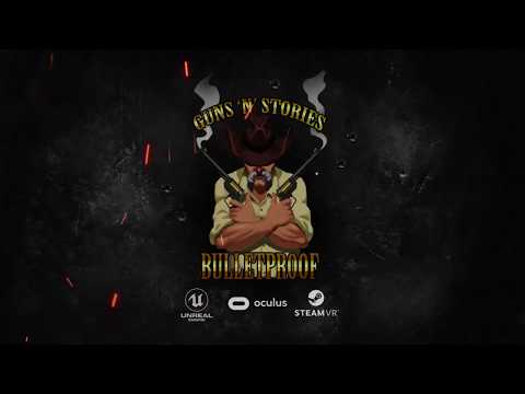 Guns`n`Stories: Bulletproof VR. Alpha teaser. thumbnail