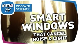 Smart Windows that Cancel Noise & Light