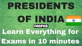 Learn Everything about Presidents of India in 10 mins