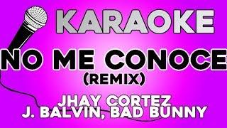Jhay Cortez, J Balvin, Bad Bunny   No Me Conoce (Remix) KARAOKE