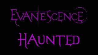 Evanescence-Haunted Lyrics (Demo 3)