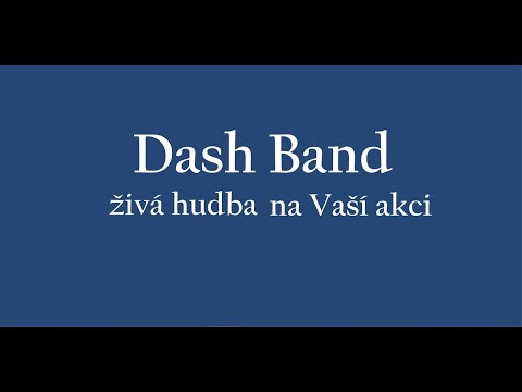 Dash Band - Dash Band - promo video