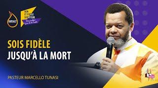 Ps Marcello Tunasi  Jour5 S1  FIDÈLE JUSQU'À LA MORT