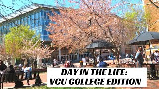 COLLEGE DAY IN THE LIFE | VCU