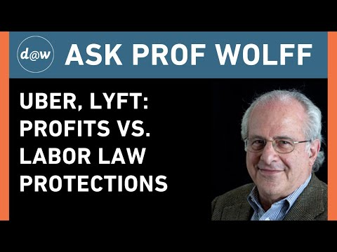 AskProfWolff:  Uber, Lyft: Profits Vs. Labor Law Protections