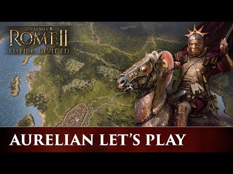 Total War: ROME 2 - Empire Divided | Aurelian Campaign Let's Play thumbnail