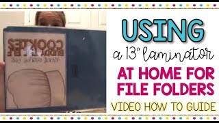 How To Use A Scotch 13 Laminator At Home For File Folders