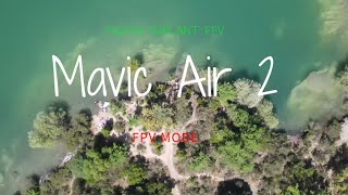 DJI Mavic Air 2 short flight with FPV mode ON