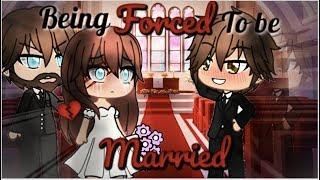 Forced To Marry Him | GLMM | Gacha Life Mini Movie