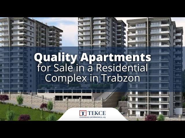 Sea View Apartments for Sale in Complex in Trabzon