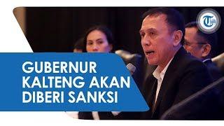 Gubernur Kalteng Terancam Sanksi dari Komisi Disiplin PSSI karena Pelemparan Botol