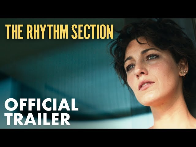 THE RHYTHM SECTION Trailer