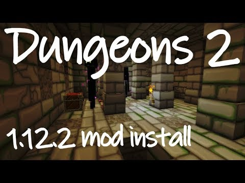 DUNGEONS 2 MOD 1.12.2 minecraft - how to download and install Dungeons2 mod (with forge on Windows)