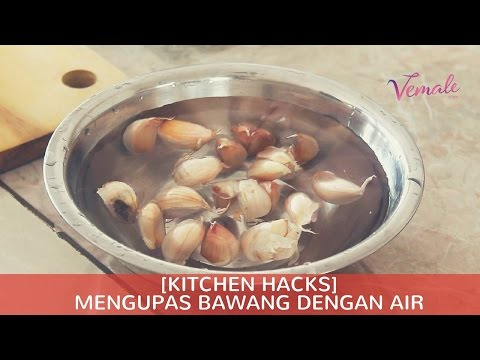 Video [Kitchen Hacks] Mengupas Bawang Dengan Air