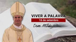 O Evangelho do dia com Dom Mário Spaki 16-09-2019