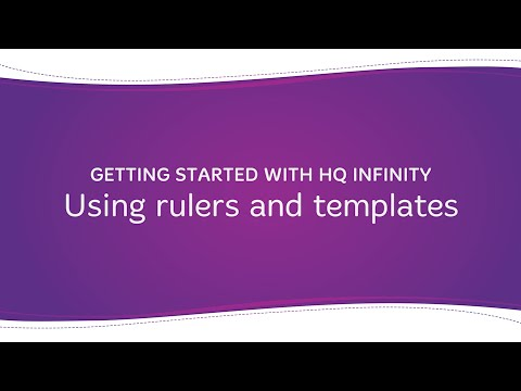 HQ Infinity - Using Rulers and Templates