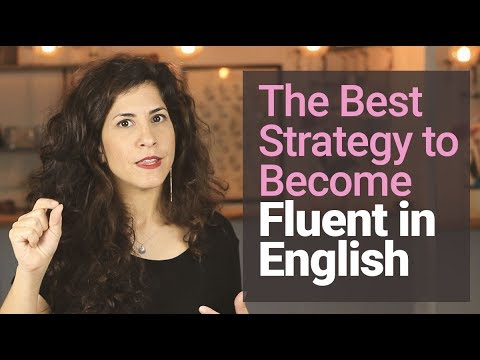 #1 STRATEGY to becoming FLUENT in 2019 [and why you DON'T NEED to 'sound like a native speaker'😱]