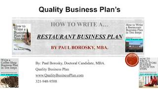 How to write a Restaurant Business Plan in Ten Steps by Paul Borosky, MBA.