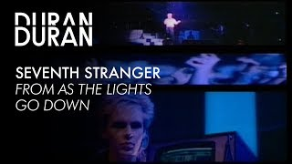 "Duran Duran - ""Seventh Stranger"" from AS THE LIGHTS GO DOWN"