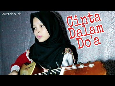 , title : 'Cinta Dalam Do'a - SouQy | Guitar Cover by Nafidha dt'