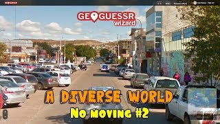 Geoguessr   A Diverse World   No Moving Around #2   Mind Numbing Guesses.