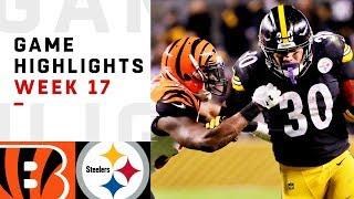 Bengals vs. Steelers Week 17 Highlights | NFL 2018