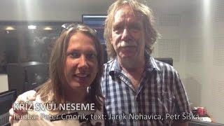 Jaromír Nohavica, Peter Cmorik - Kříž svuj neseme