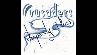 The Crusaders - Soul Shadows HQ
