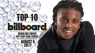 Top 10 • US Bubbling Under Hip-Hop/R&B Songs • August 5, 2017 | Billboard-Charts
