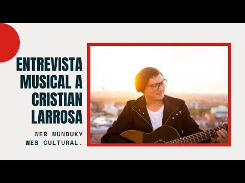 Entrevista musical a Cristian Larrosa