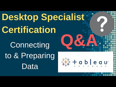 Tableau Desktop Specialist Certification: Connecting to Data ...