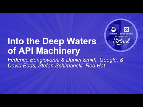 Image thumbnail for talk Into the Deep Waters of API Machinery