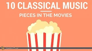 10 Classical Music Pieces in the Movies