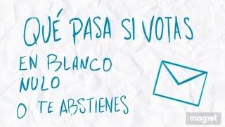 ¿Qué pasa si votas en blanco, nulo o te abstienes?